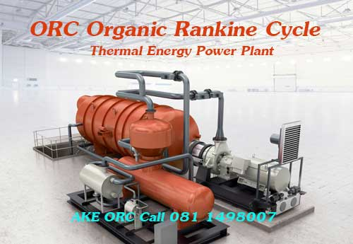 ��ѧ�ҹ��᷹ ����ͧ�ѡ� ORC Organic Rankine Cycle ��ԡ���͡Ẻ���ҧ �ç俿�Ҿ�ѧ�ҹ������͹ Thermal Energy Thermal Power Plant